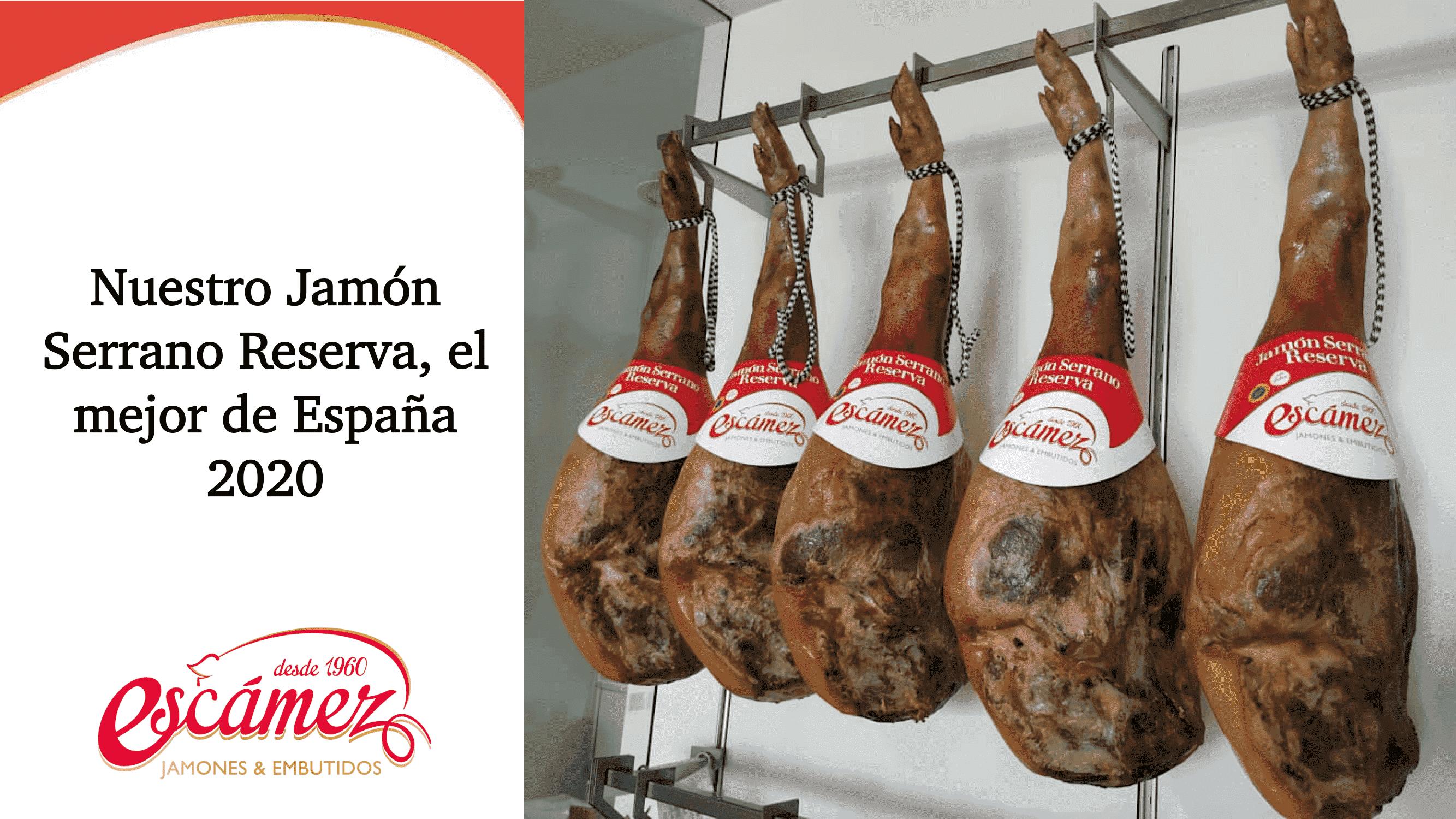 Jamón serrano de reserva de Embutidos Escámez, premiado como el mejor de España 2020